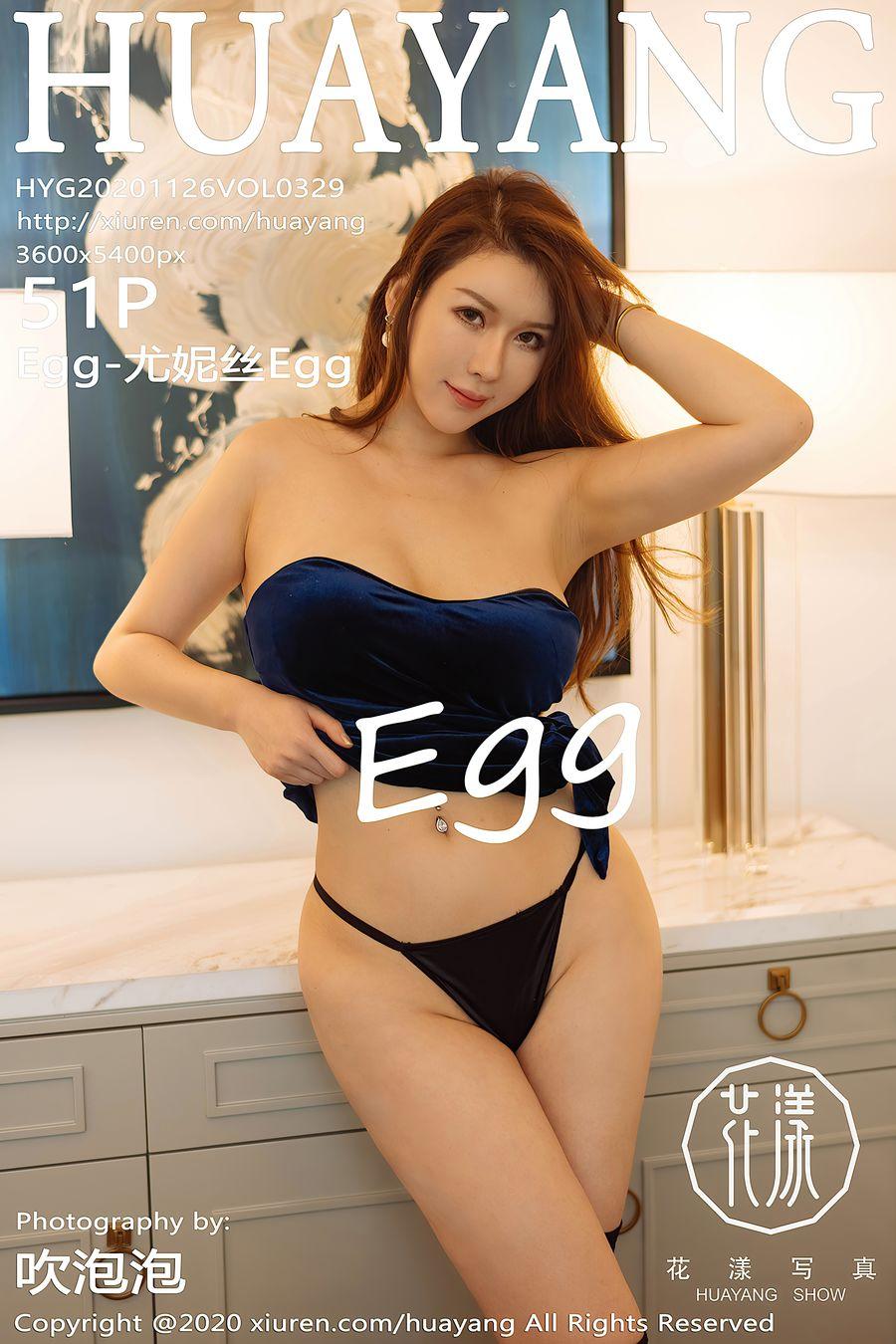 [HuaYang花漾] VOL.329 Egg-尤妮丝Egg [51+1P/464M]